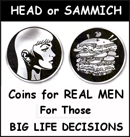 HEAD or SAMMICH  Coins